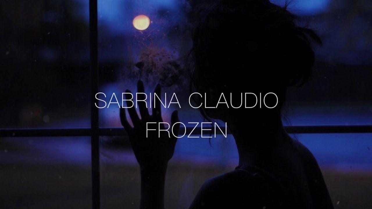 Sabrina Claudio - Frozen (lyrics)