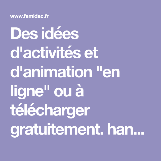 Des Idees D Activites Et D Animation En Ligne Ou A Telecharger Activites Pour Alzheimer Activite Manuelle Pour Personnes Agees Animation Pour Personnes Agees