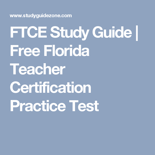 Ftce Study Guide Free Florida Teacher Certification Practice Test