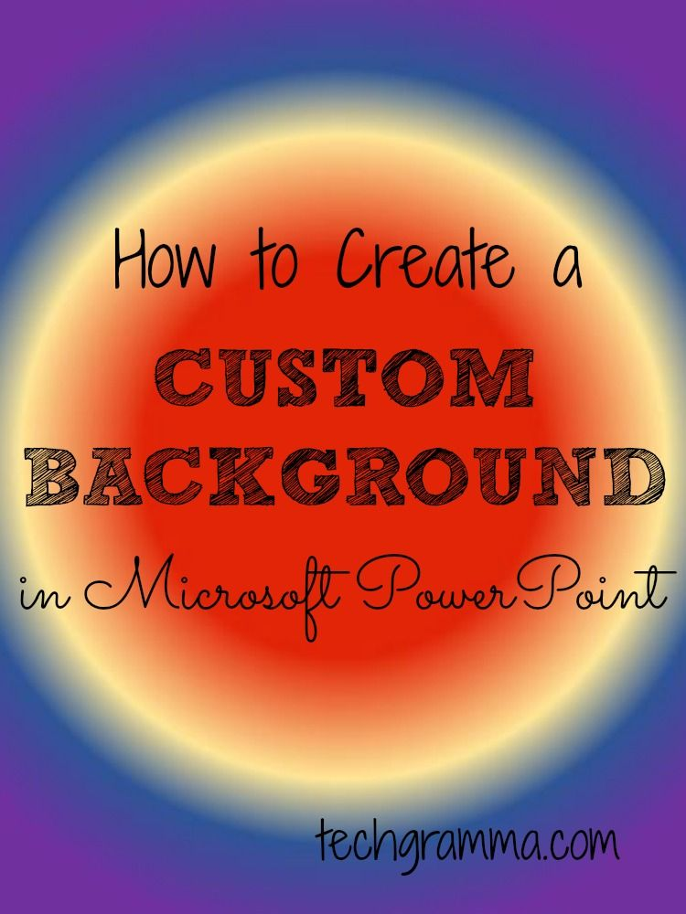 creating custom backgrounds in powerpoint unique group and blogging