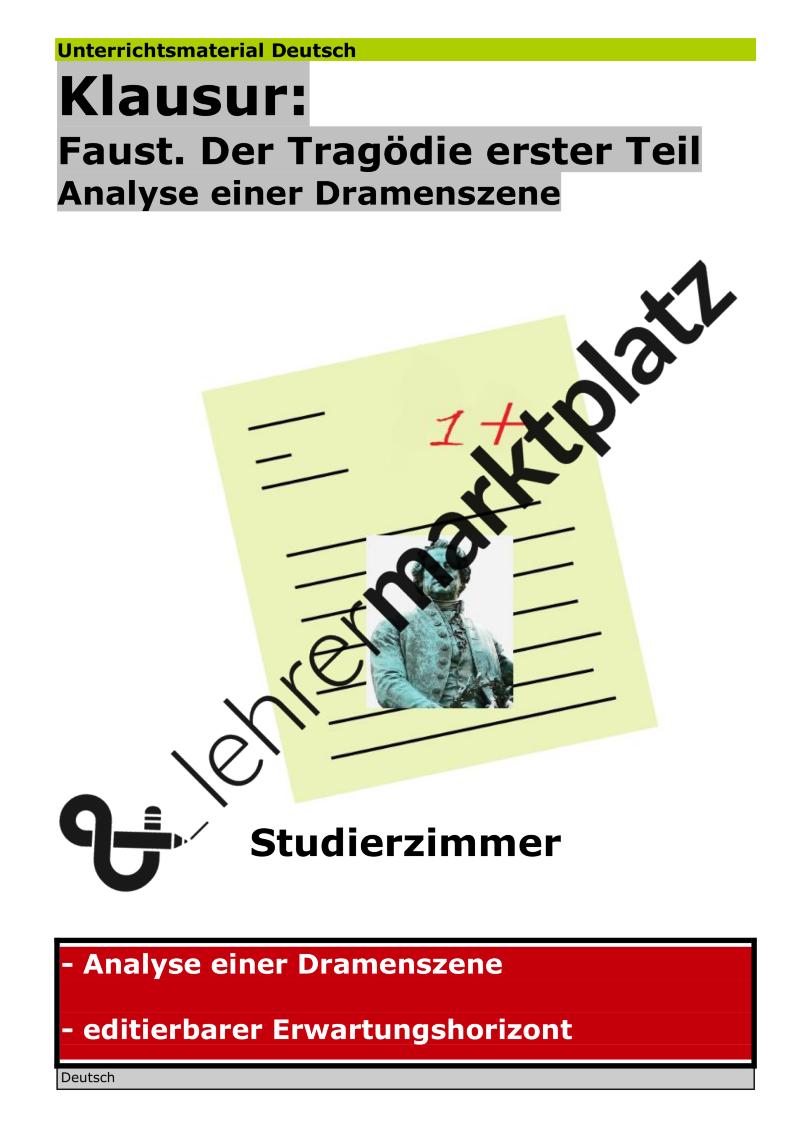 Klausur Mit Ehz Johann Wolfgang Goethe Faust Szenenanalyse Studierzimmer Interpretation Unterrichtsmaterial Im Fach Deutsch Studieren Unterrichtsmaterial Lehrmaterial