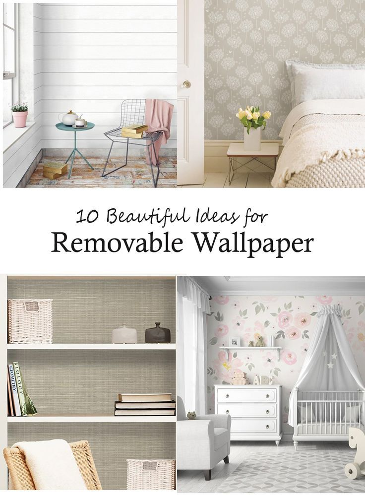 10 Beautiful Ideas For Removable Wallpaper Peel And Stick Wallpaper Lets You Try The Trends Without The Home Decor Diy Furniture Building Removable Wallpaper