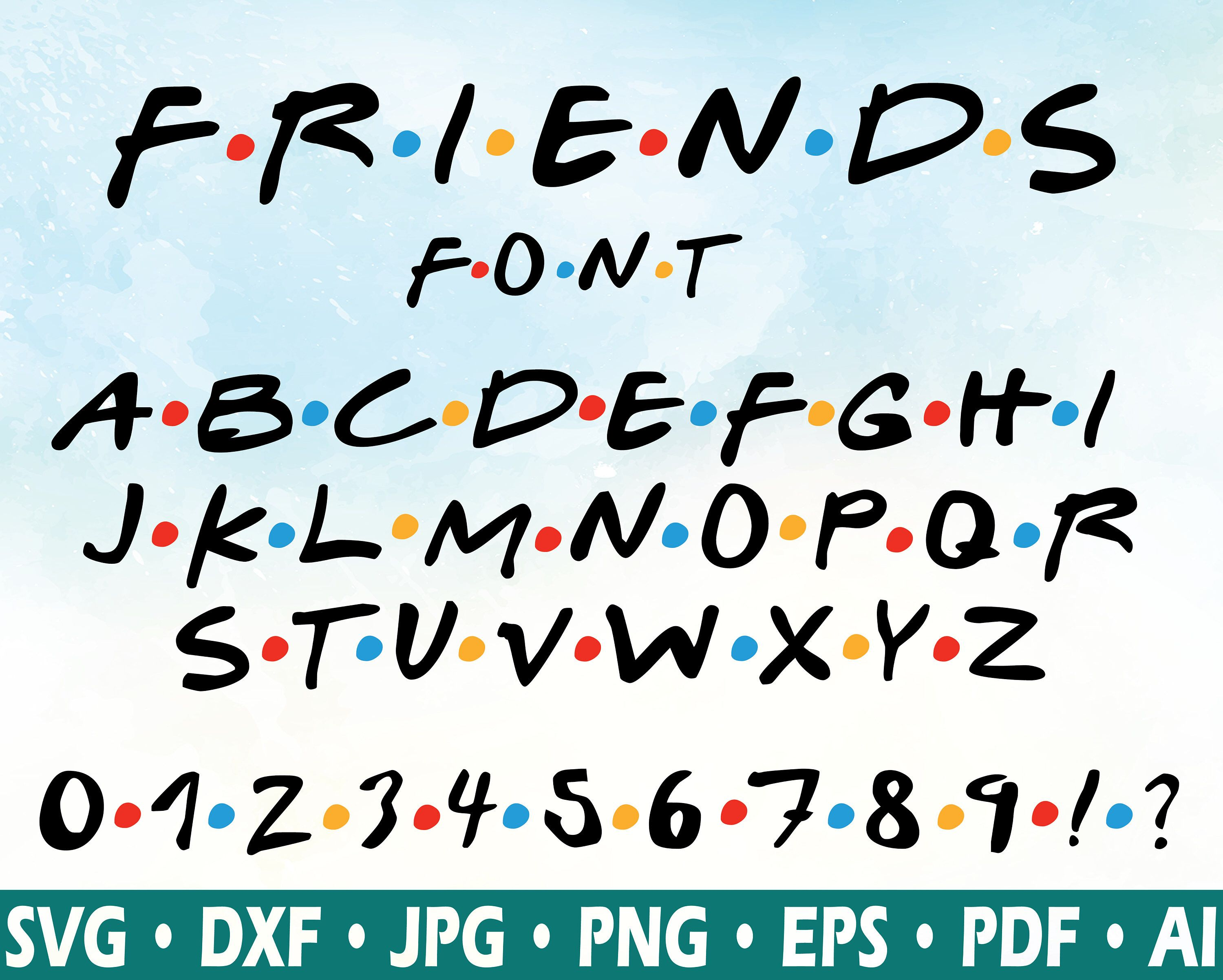Friends Font Svg Friends Tv Show Svg Silhouette Dxf Cricut