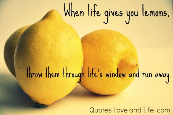 Life Picture Quotes When Life Gives You Lemons Quotes Inspiration