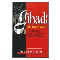 Jihad - The Holy War - The Destiny of Iran and the Moslem World (Book) | Billye Brim Ministries (BBM)