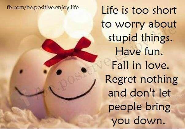 34 Be positive. Enjoy life. ideas   enjoy life, positivity, enjoyment