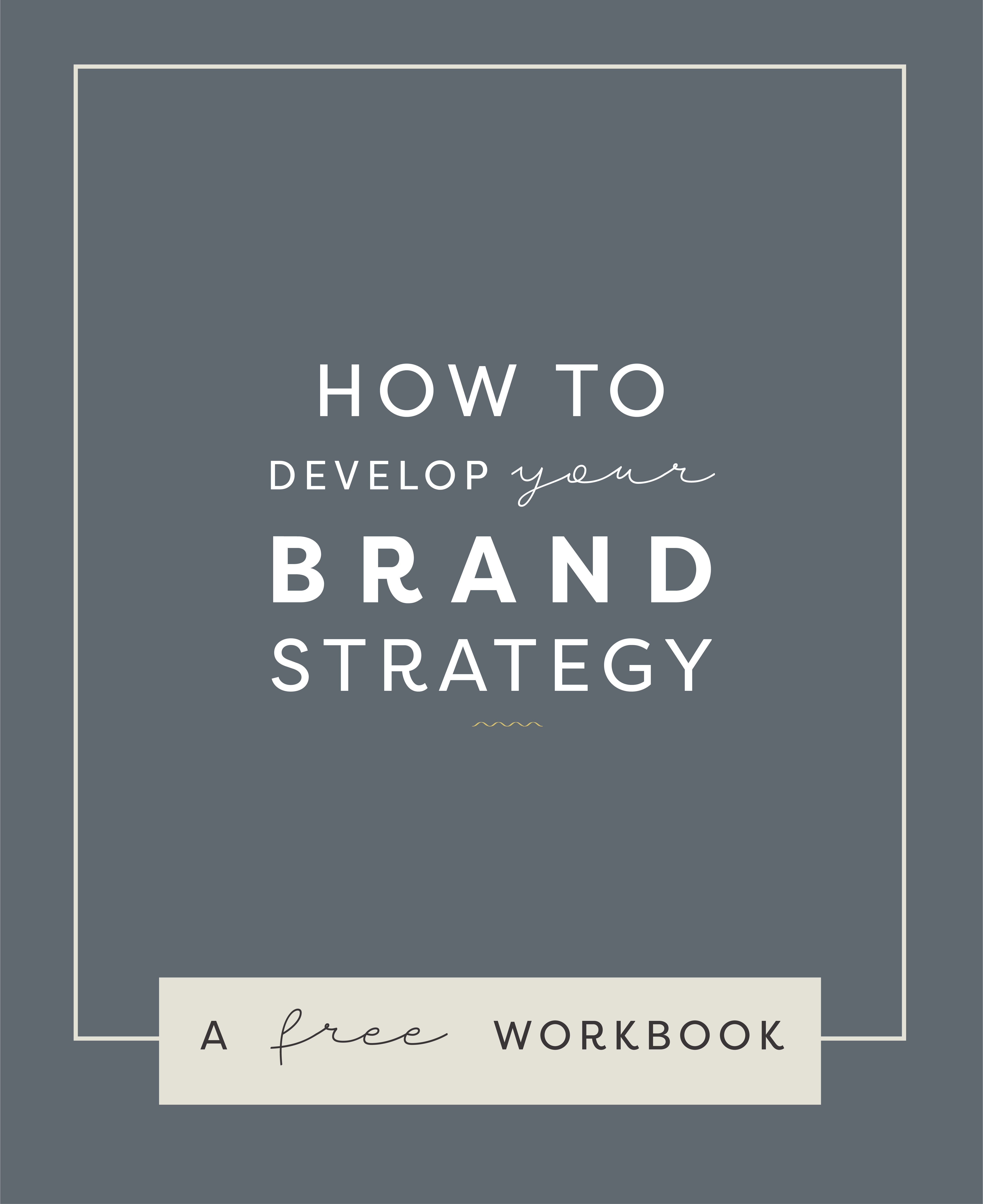 Brand Strategy Workbook For Small Business Owners Free