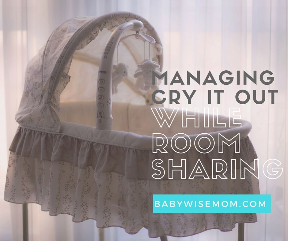 Chronicles of a Babywise Mom: Managing Cry It Out While Room Sharing