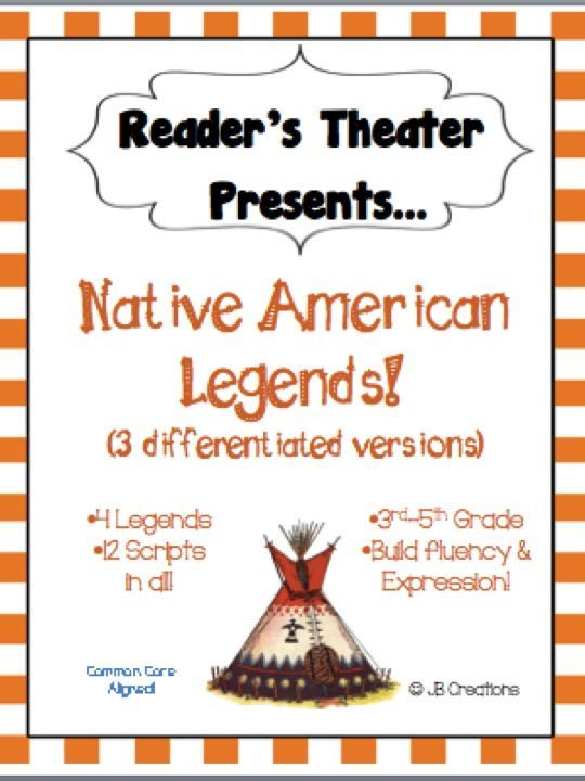 This reader's theater set features 4 popular Native American legends  written on