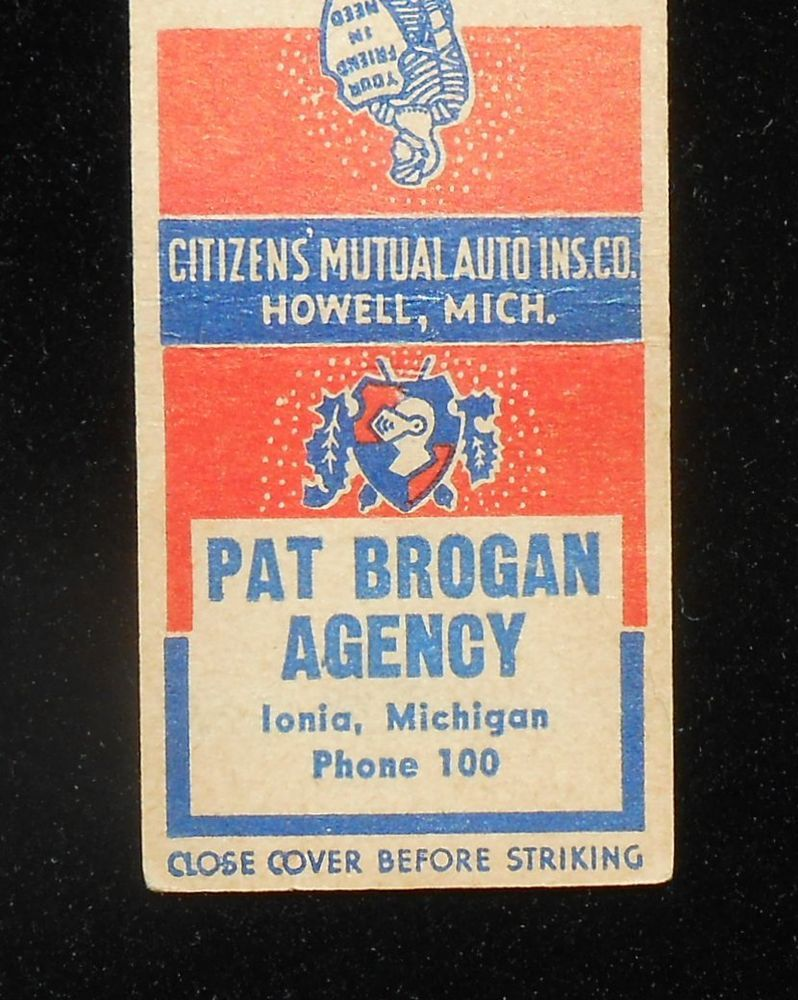 1940s Matchbook Citizens Mutual Insurance Howell Pat Brogran Phone