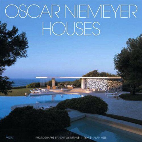 Livro Oscar Niemeyer Houses Oscar niemeyer, Niemeyer