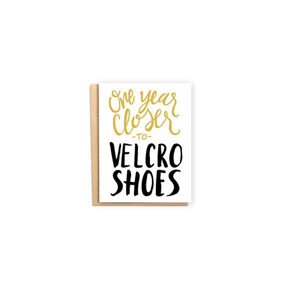 One Year Closer To Velcro Shoes Birthday Card