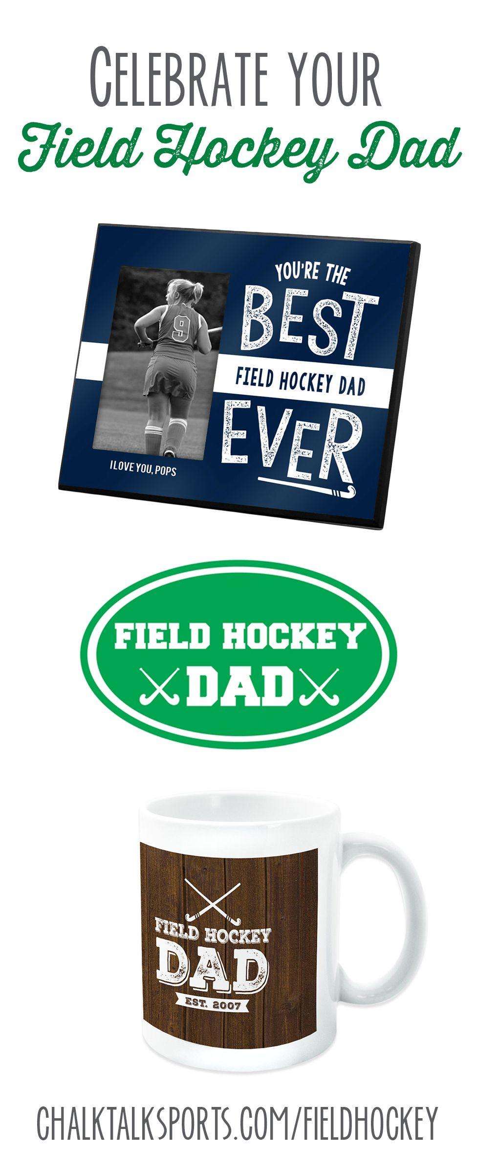Father S Day Field Hockey Gifts Field Hockey Gifts Field Hockey Hockey Gifts
