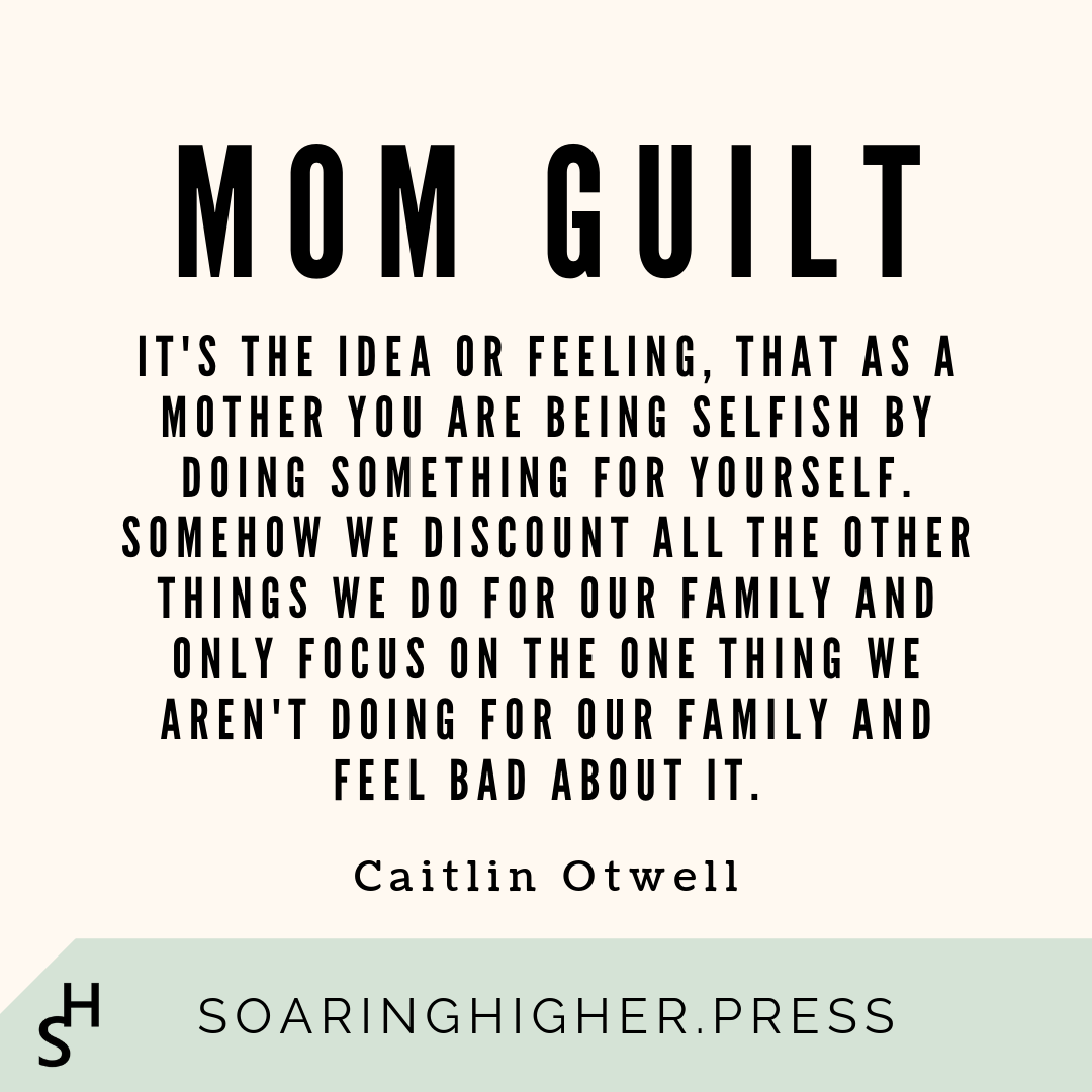 Mom Guilt (With images) Mom guilt quotes, Mom