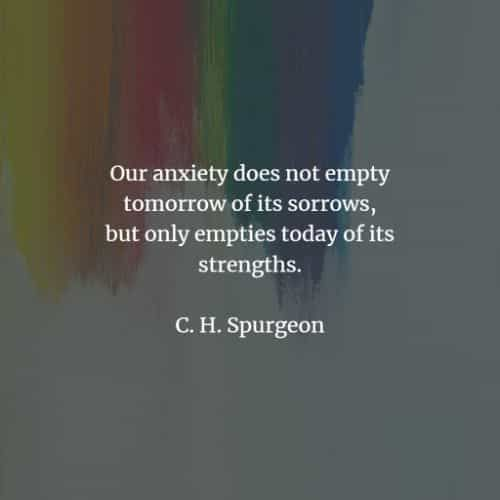 60 Anxiety quotes that will help you counter the feeling