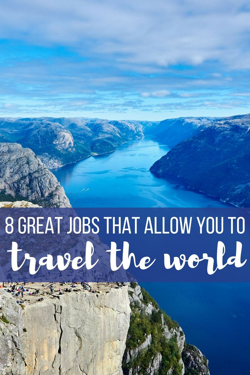 Have you ever dreamed of quitting your 9-5 job and traveling the world? Here are 8 great jobs
