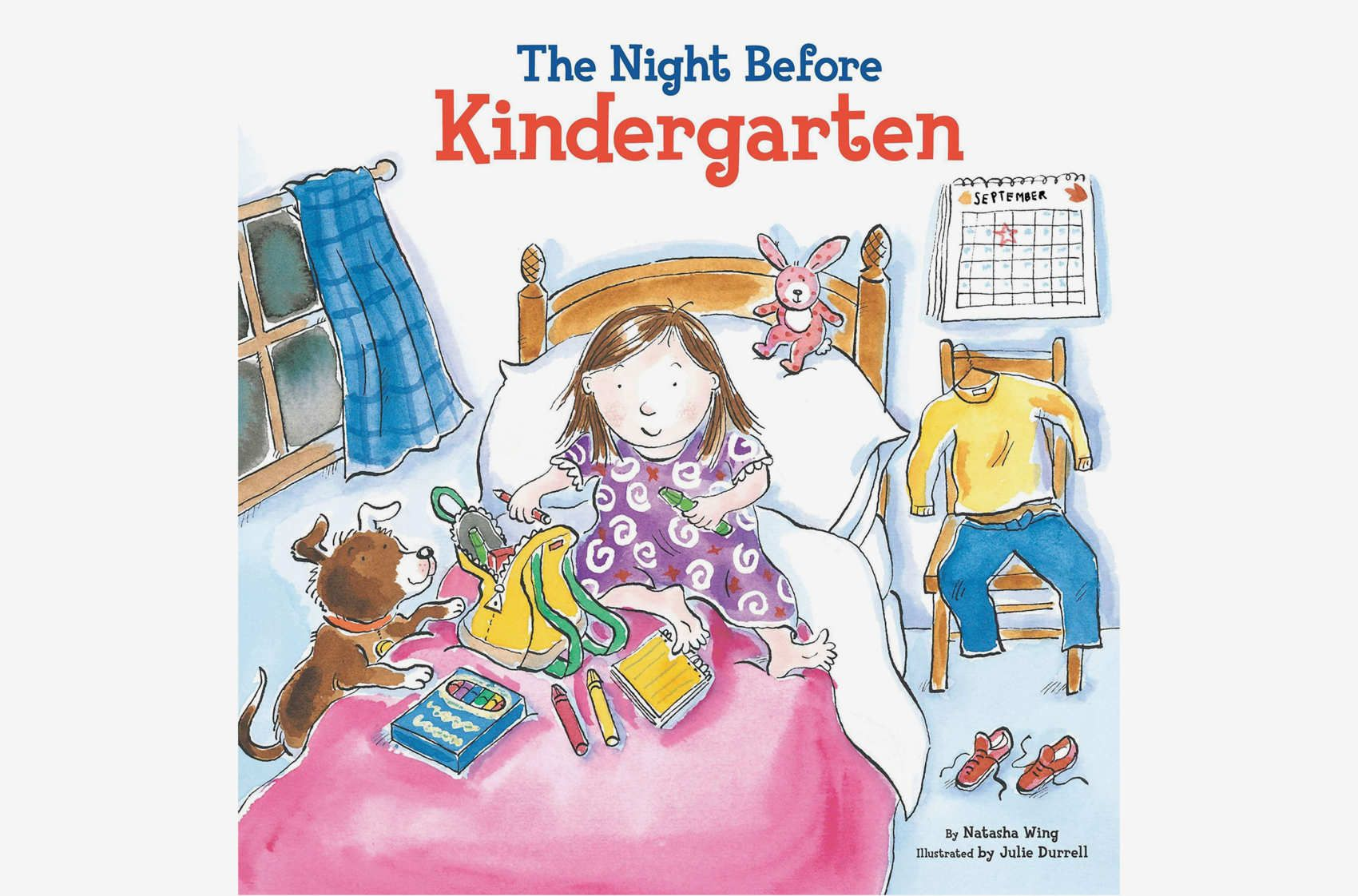 The Night Before Kindergarten By Natasha King