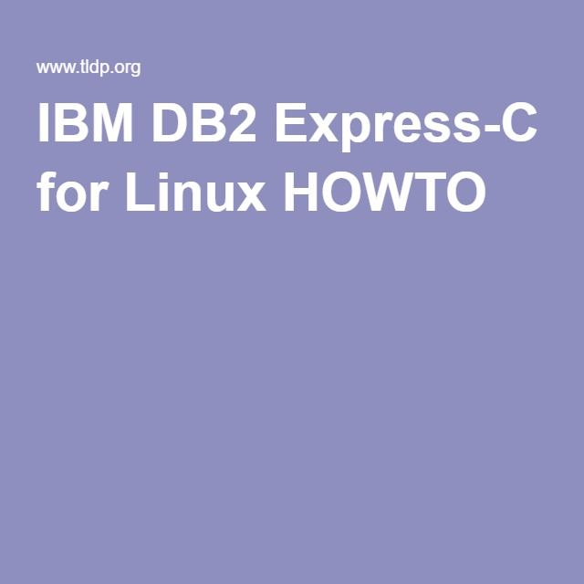 IBM DB2 Express-C for Linux HOWTO | DB2 on Linux