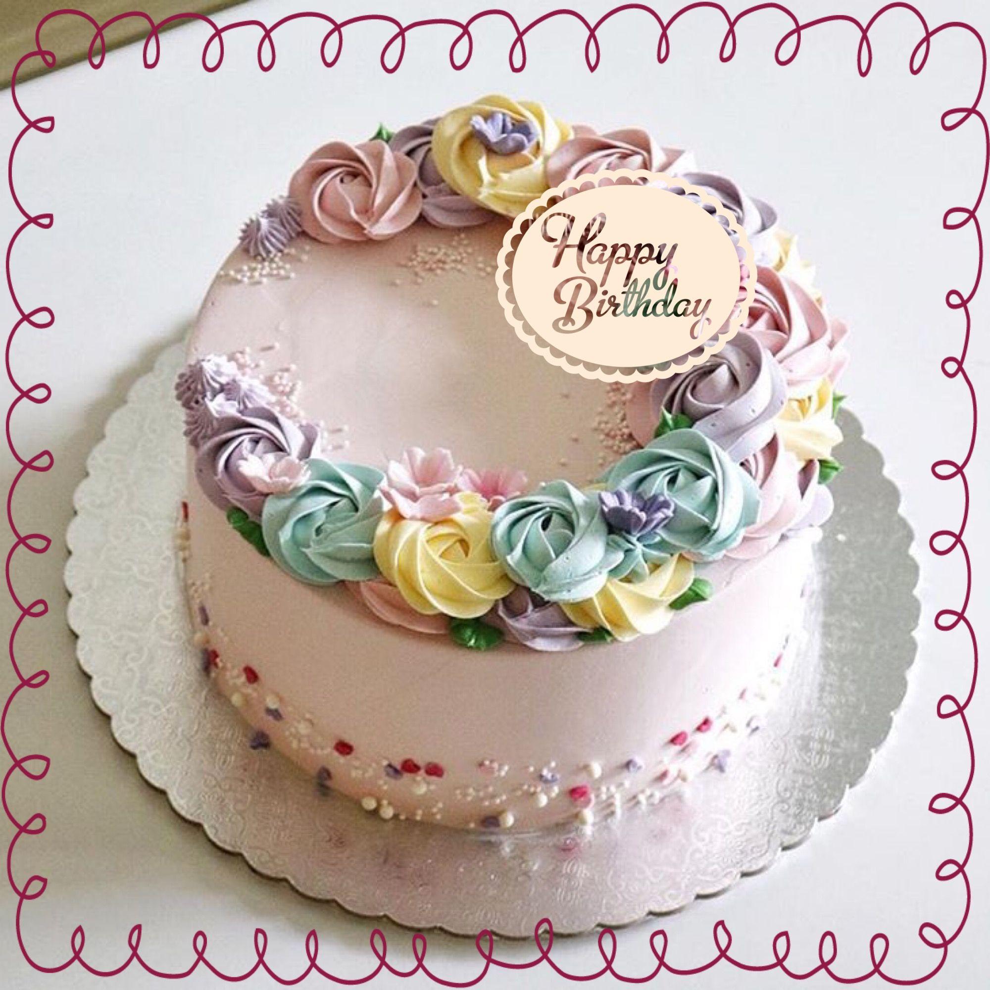 Happy Birthday Birthday Cards Birthday Cakes Flowers
