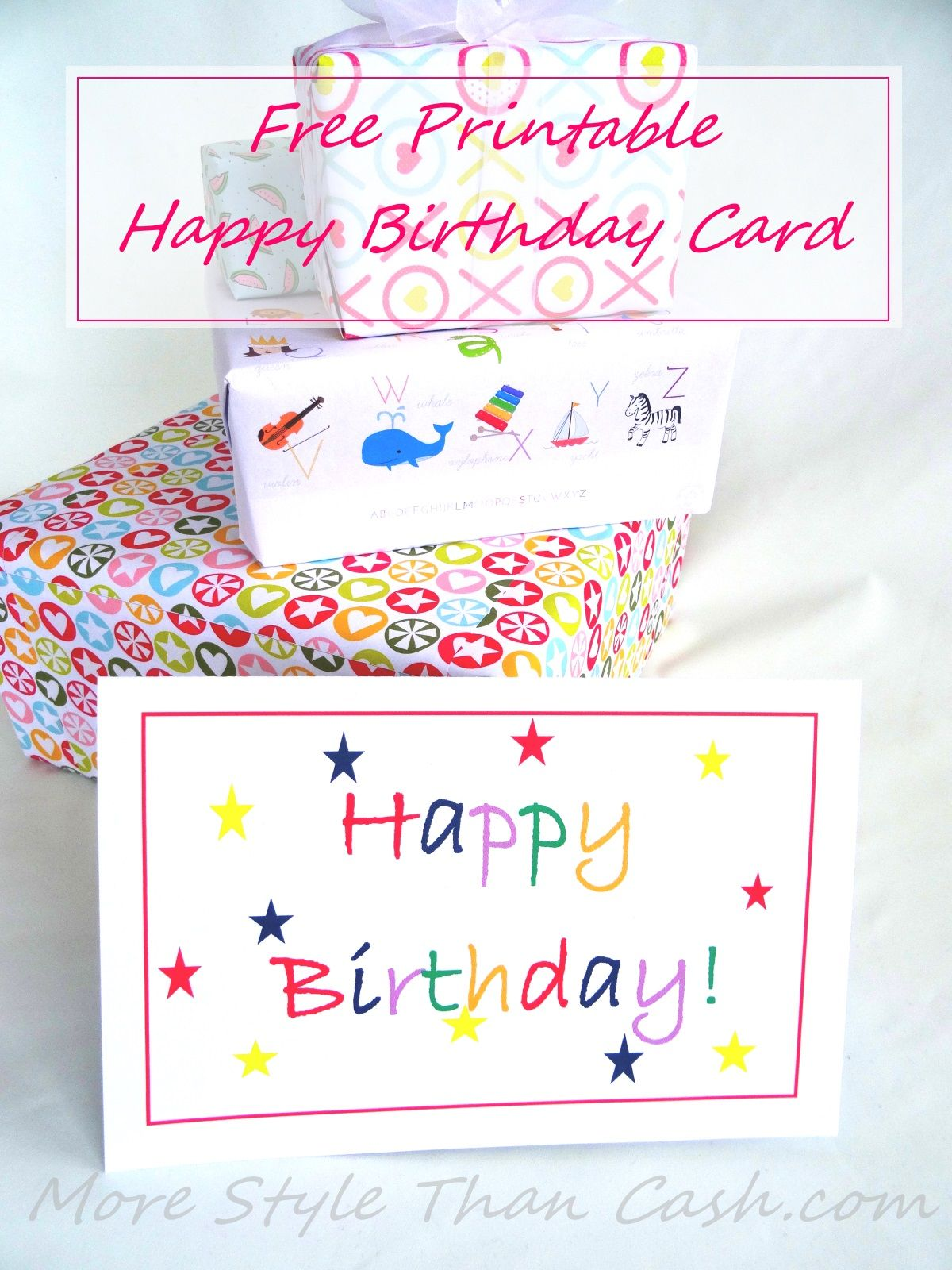 Free Printable Happy Birthday Card That Is Bright And Cheerful Appropriate For All Ages Download It Now You Stash
