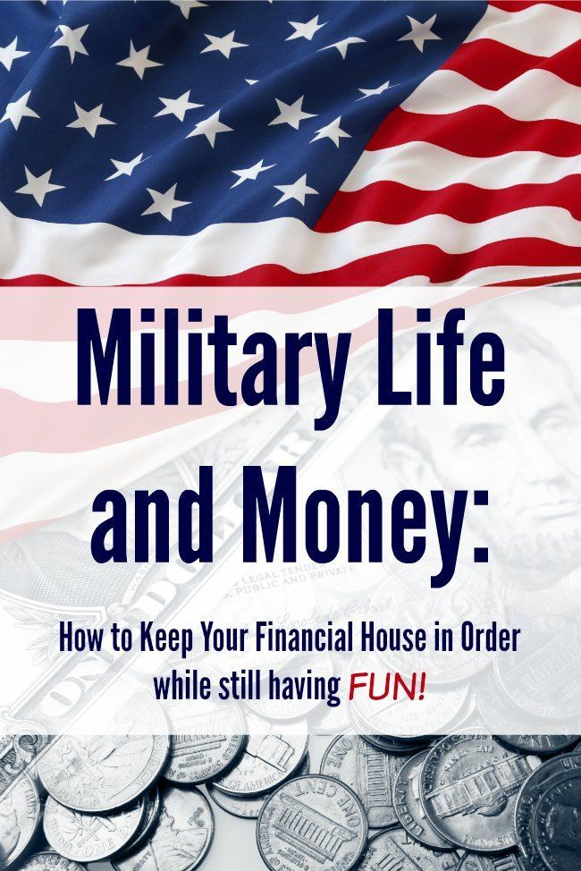 Military Life & Money How to Keep Your Financial House in