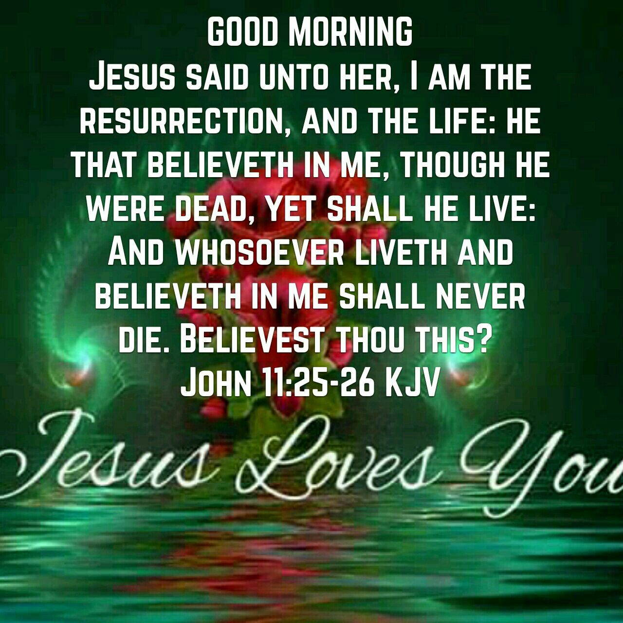 Jesus Loves You Morning Quotes Morning Motivation Quotes Good