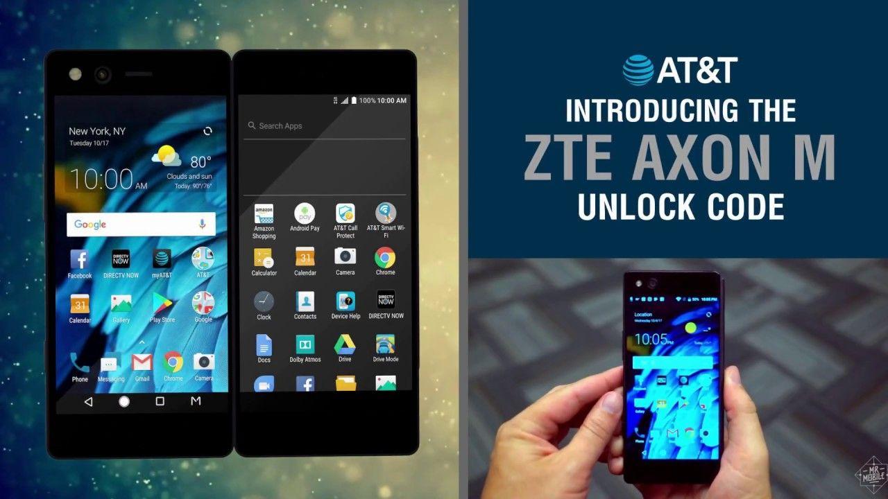 Pin by Jennie Lee on Axon M (Z999) ZTE SIM Unlock Code AT&T