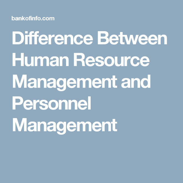 difference of human resource management and personnel management