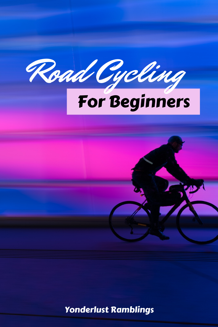 Road Cycling For Beginners Pedal That Pavement In 2020 Cycling