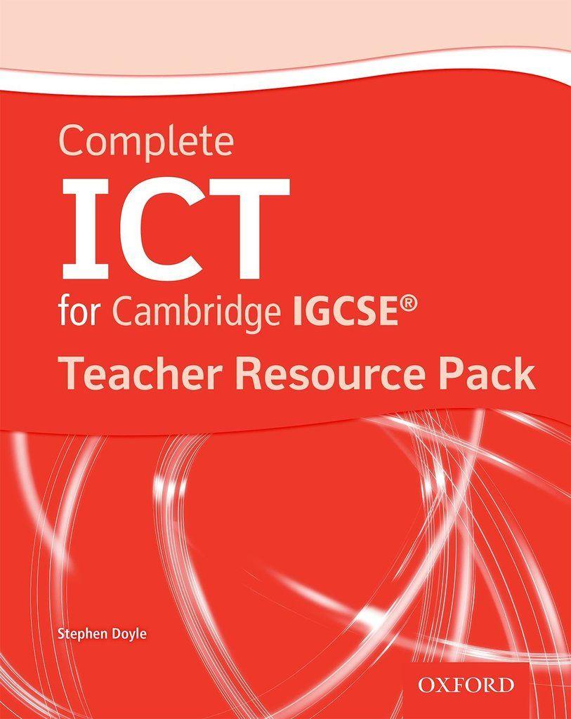 Complete ICT for Cambridge IGCSE Teachers Resource Kit | Upper