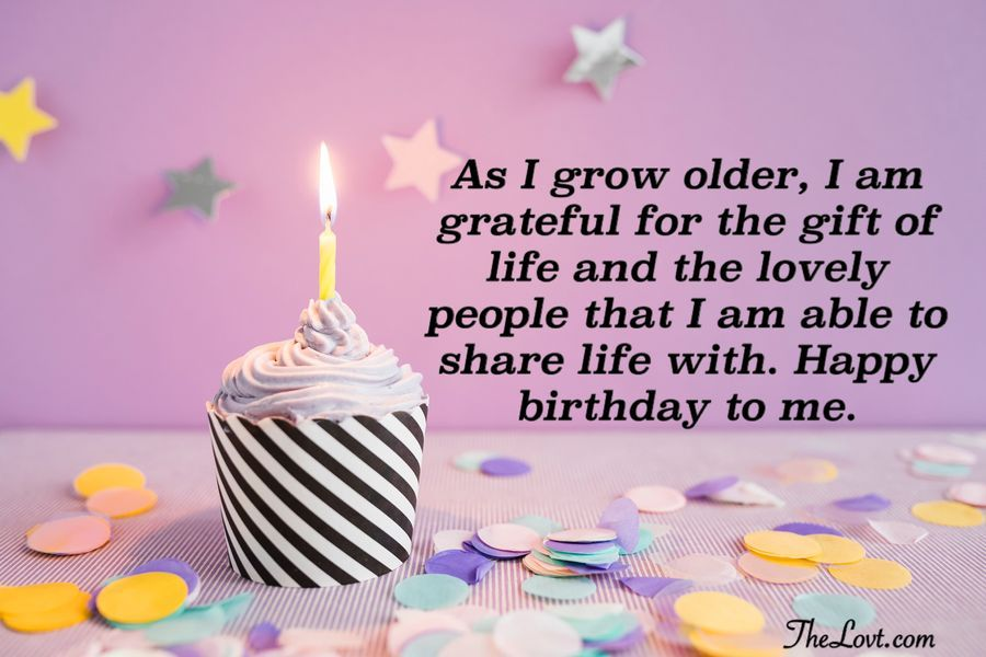 Heartfelt Birthday Wishes For Myself Thelovt Birthday Wishes For Myself Happy Birthday Wishes Quotes Birthday Wishes Quotes