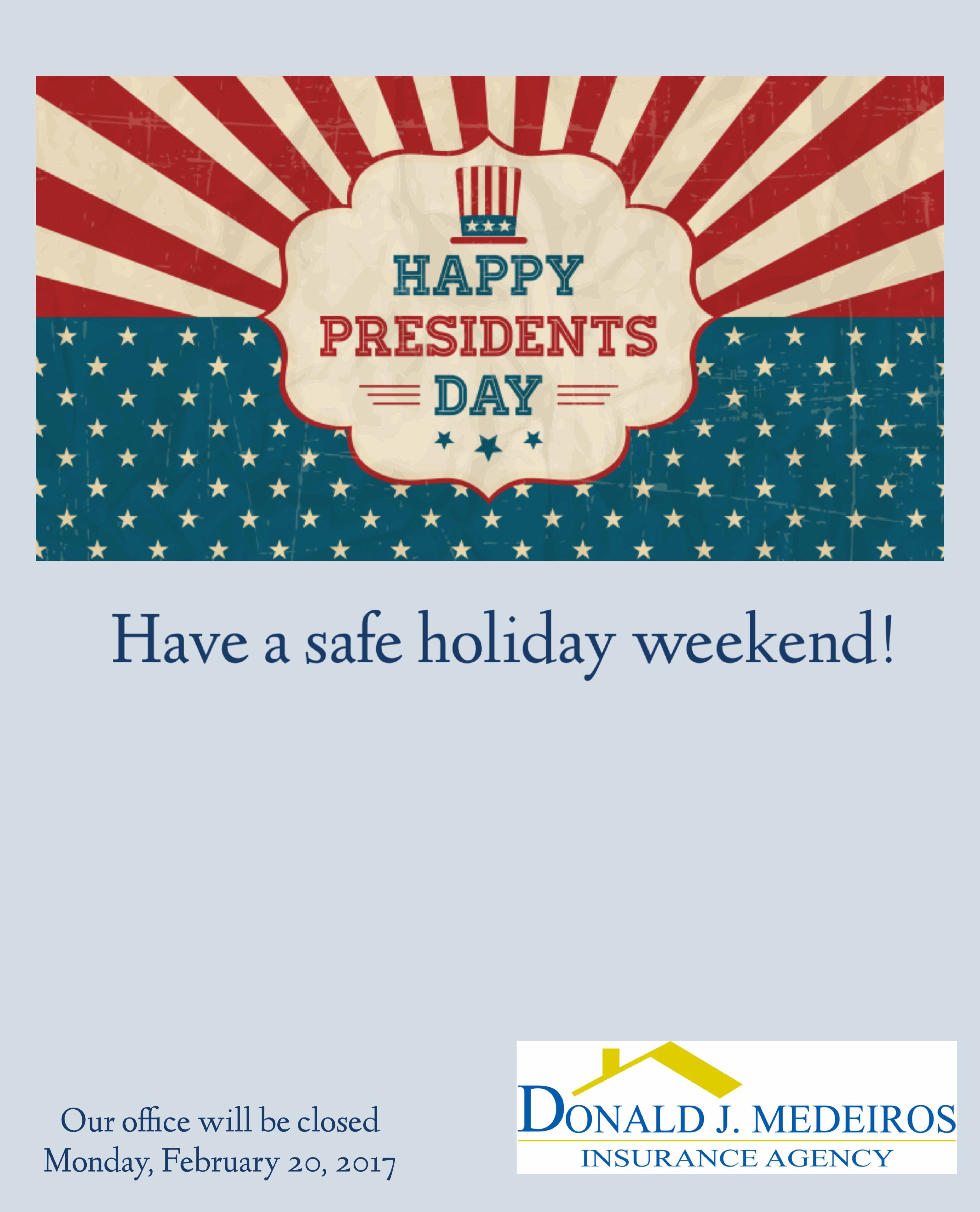 Presidents Day Weekend is here! Insurance agency