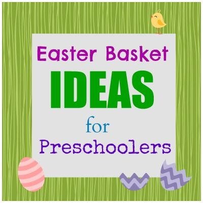 Easter basket ideas for preschoolers negle Choice Image