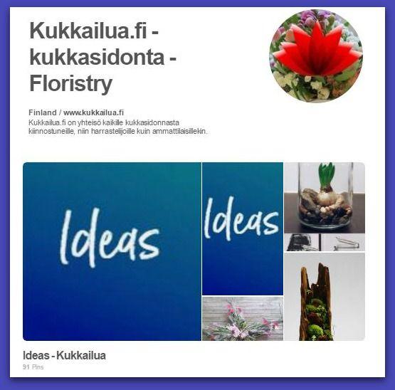 Kukkailua |   Pinterest – Virtuaalinen ilmoitustaulu