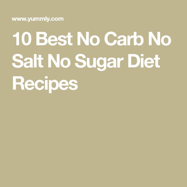 no sugars no salt diet