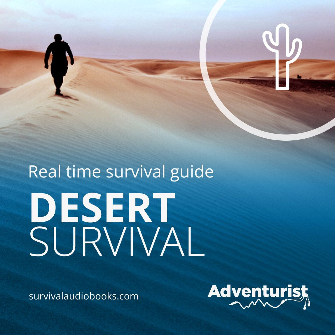 This Desert Survival Guide Audiobook Talks You Through