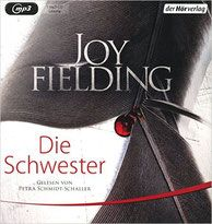 Rezension: Die Schwester - Joy Fielding - Thriller, Krimi, Psychothriller