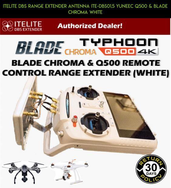 Itelite Dbs Range Extender Antenna Ite Dbs01 5 Yuneec Q500 Blade Chroma White Camera Technology Products Parts Shopping Antenna Yuneec Antennas Antenna