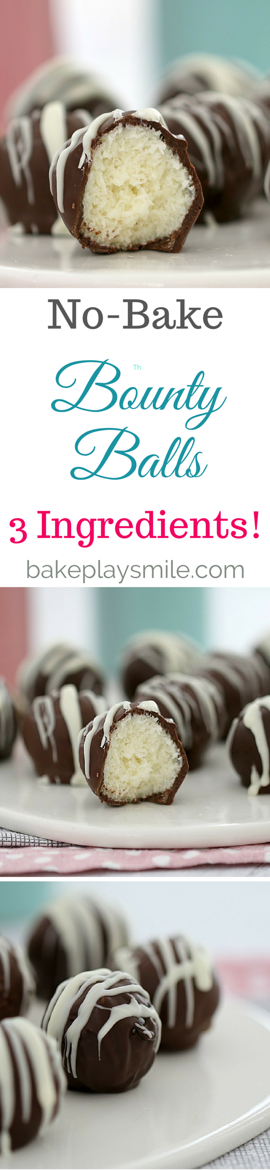 No Bake 3 Ingredient Bounty Balls Bake Play Smile Desserts Easy Chocolate Desserts Sweet Recipes