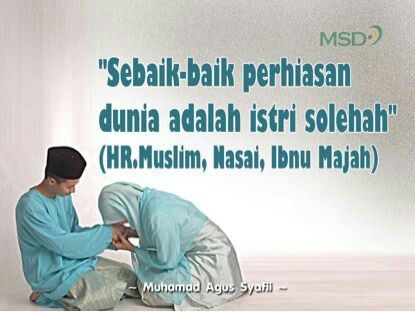 Sebaik Baiknya Perhiasan Dunia Adalah Istri Solehah Motivasi Islam Kutipan Bijak