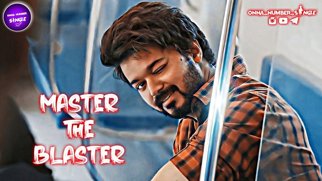 Master The Blaster Whatsapp Status Full Screen Master Ringtone T In 2021 Master Status Full Screen