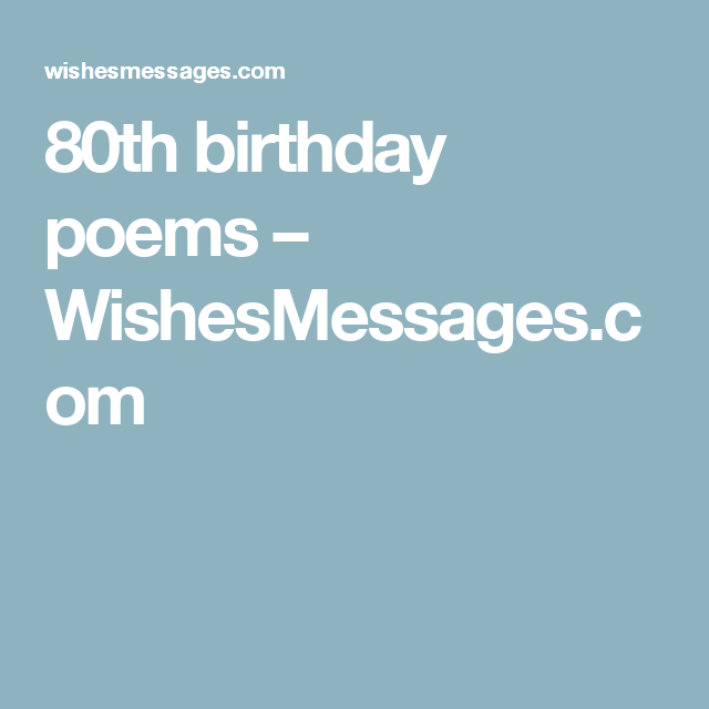 80th birthday poems | 50th birthday poems, 70th birthday ...