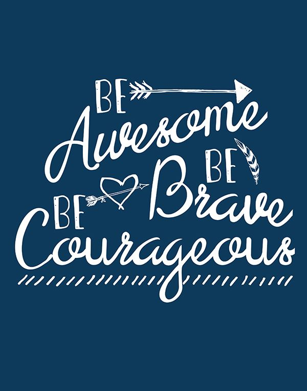 cute for anas room be awesome be brave be courageous free printable art perfect in any little nook in your home the bathroom hallway gallery arrangement - Free Printable Bathroom Art