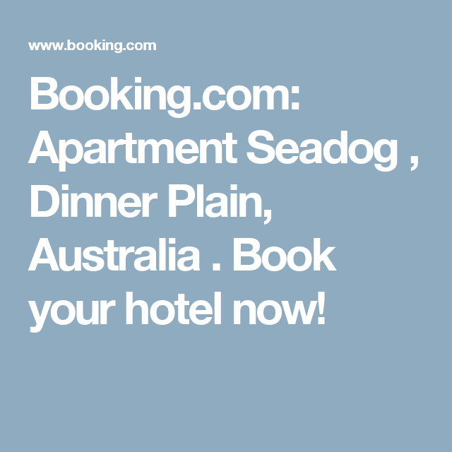 Booking.com: Apartment Seadog , Dinner Plain, Australia . Book your hotel now!