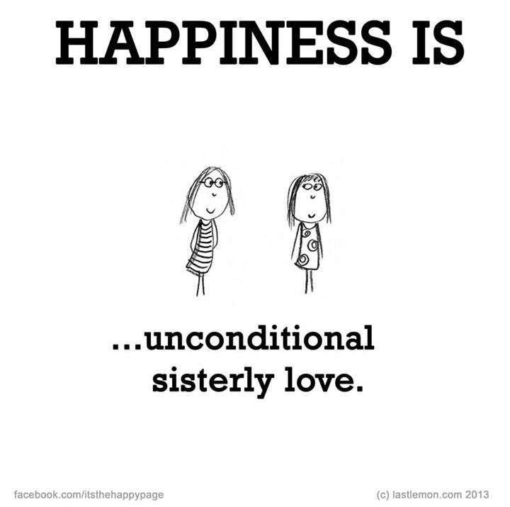 Couldnt Ask For A Better Sister N Sis In Law Happiness Is