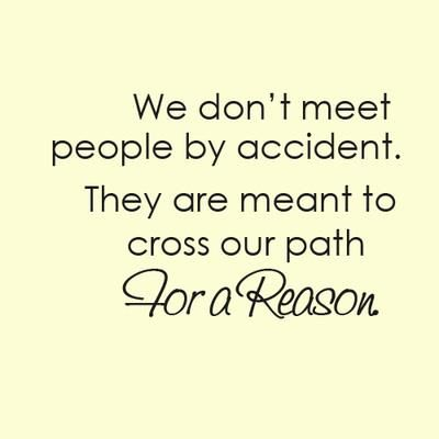 A Reason Or Season Some People Come Into Our Lives For A Reason