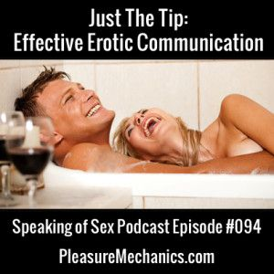 Effective Erotic Communication