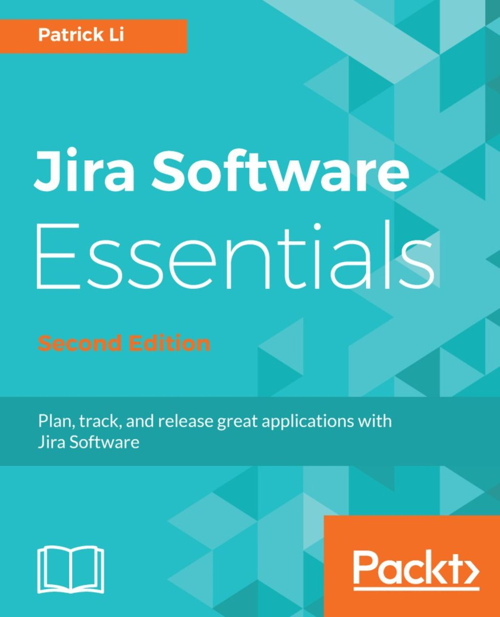 Jira Software Essentials Second Edition (eBook) in 2020