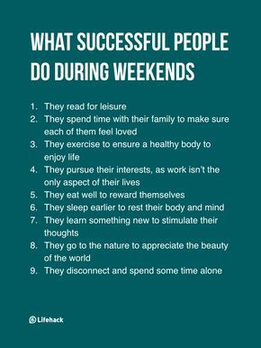They Think Successful People Work During Weekends,
