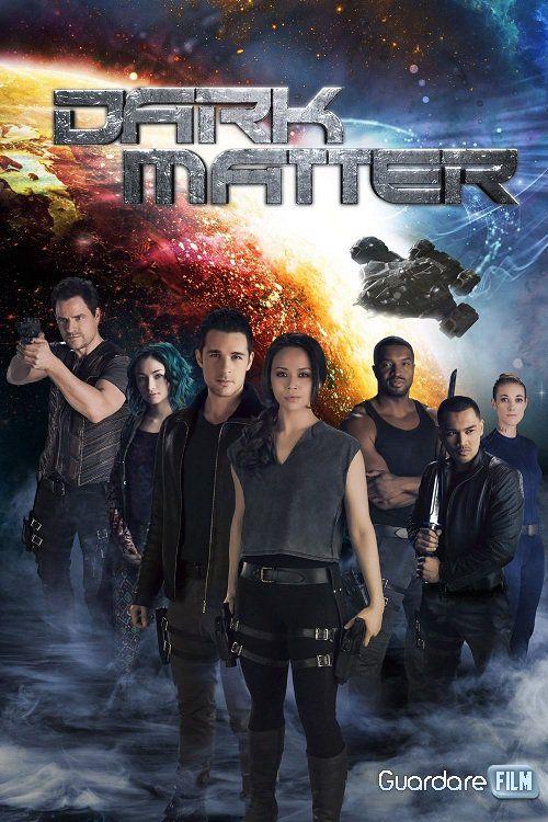 Dark Matter streaming SubIta  Serie tv httpwww